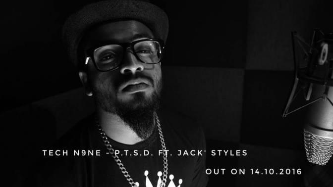 Tech N9NE x Jack' Styles – P.T.S.D ft. Krizz Kaliko